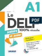 Le DELF A1 scolaire et junior - 100% réussite