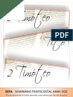 1 Timóteo, Tito e 2 Timóteo