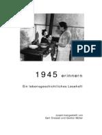 1945 erinnern Ein lebensgeschichtliches Leseheft