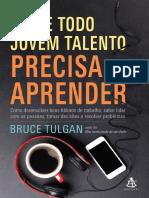 @bookstorelivros O que todo jovem talento - Bruce Tulgan