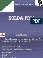 SOLDA FRIA