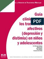 Guía Clínica Para Los Trastornos Afectivos (Depresión y Distimia) en Niños y Adolescentes Eva Marcela Cárdenas.pdf · Versión 1