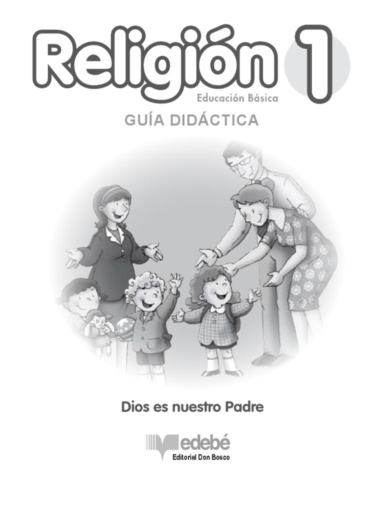 1 Guia Didactica Dios Es Nuestro Padre