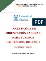 GARCÍA DE SOLA, A. (2019-20) GUÍA BÁSICA DE EMPLEO PROFESOR DE ELSEH. MUProfELE