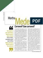 Martha Medeiros 6-03-2011 - Carnaval Pra Que