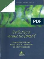 Política educacional by Eneida Oto Shiroma, Maria Celia Marcondes De Moraes, Olinda Evangelista (z-lib.org)