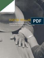 Hatun Willakuy. Versión abreviada del informe de la Comisión de la Verdad y Reconciliación Perú