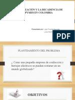 LA GLOBALIZACION Y LA DECADENCIA DE LAS PYMES (1)