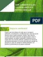 IMPACTOS AMBIENTALES EN EL HOGAR