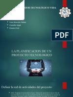 G4 PRESENTACION DEL RESUMEN DE LA PLANIFICACION DE UN PROYECTO TECNOLOGICO