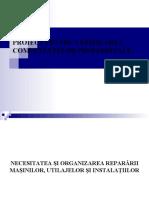 Necesitatea si Organizarea Repararii Masinilor, Utilajelor si Instalatiilor