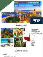 ¡Viajemos al mundo del español