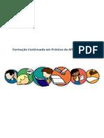 Formação Continuada em Práticas de Alfabetização - Módulo 1 ao 7