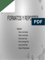 FORMATOS Y REPORTES