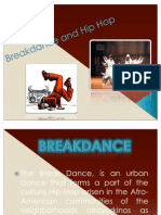Break Dance and Hip Hop