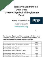 E. Toussaint - Debt Crisis Athens SITE March2011 Eric to Us Saint