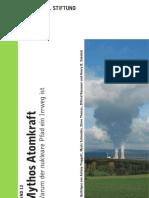 Mythos Atomkraft - Warum der nukleare Pfad ein Irrweg ist