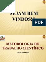 8 - Metodologia do Trabalho Científico e Orientação de TCC - 1. Todos Os Slides de Mtc - Cassia Foppa