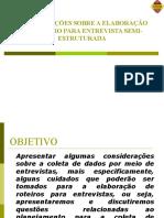 8 - Metodologia do Trabalho Científico e Orientação de TCC - ORIENTAÇÕES PARA ROTEIRO DE ENTREVISTA