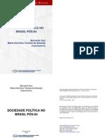 ALMEIDA e SORJ. Sociedade e politica no Brasil pos-64. São Paulo
