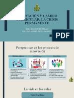 Innovación y Cambio Curricular, La Crisis Permanente (1)