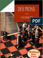 Carr William Guy - Des Pions Sur l Echiquier