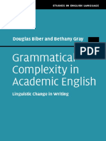 (Studies in English Language) Douglas Biber, Bethany Gray - Grammatical Complexity in Academic English_ Linguistic Change in Writing-Cambridge University Press (2016)