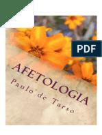 AFETOLOGIA - Paulo de Tarso