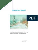 Azul en Vivaldi - Teoría del Color - Juan Pablo Saldias