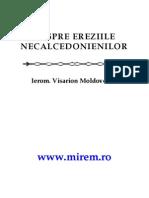 Despre Ereziile Necalcedonienilor Ierom. Visarion Moldoveanu