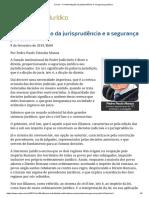 MANUS Pedro Paulo Teixeira - A Uniformizao Da Jurisprudncia e a Segurana Ju