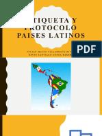 Etiqueta y Protocolo Paises Latinos