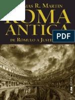 Roma antiga de Rômulo a Justiniano by Thomas R. Martin (z-lib.org).epub