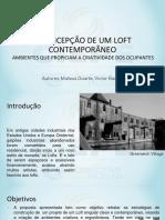 A Concepção de Um Loft Contemporâneo Ambientes Que Propiciam a Criatividade Dos Ocupantes - Mateus Duarte