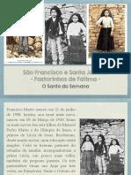 Santa Jacinta e São Francisco