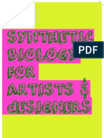 Synthetic Biology for Artists and Designers
