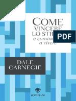 Come Vincere Lo Stress e Cominciare a Vivere (I Grandi Tascabili Vol. 193) (Italian Edition) by Dale Carnegie [Carnegie, Dale] (Z-lib.org).Epub