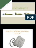 Problemes Visuals II