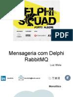 Mensageria com Delphi e RabbitMQ-Luiz Sfolia