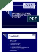 3 - The Custom Development Management Cockpit- STC PRESENTATION