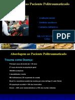 Abordagem ao Paciente Politraumatizado