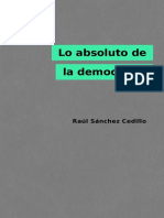 Lo-absoluto-de-la-democracia-Raúl-Sánchez-Cedillo