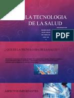 LA TECNOLOGIA DE LA SALUD