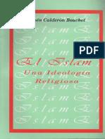 Rubén Calderón Bouchet - El islam - una ideología religiosa