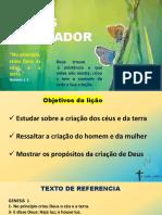 LIÇÃO 3 O DEUS CRIADOR