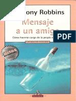 Robbins Anthony - Mensaje a Un Amigo - Como Hacerse Cargo de La Propia Existencia