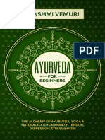 Ayurveda for Beginners The Alchemy of Ayurveda, Yoga Natural Food for Anxiety, Tension, Depression, Stress More by Vemuri, Lakshmi