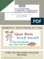 AULA DE HISTÓRIA 1- 8° ANO A- B SEVERINO
