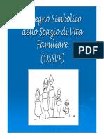Slide Test Del Disegno Simbolico Dello Spazio Di Vita Familiare (DSSVF)