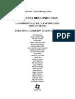 """Casullo, Nicolás. (1984) """"La Modernidad Como Destierro, La Iluminación de Los Bordes"""", En Calderón, Fernando (Comp.). Imágenes Desconocidas La Modernidad en La Encrucijada Postmoderna. Bs. as. CLACSO."""